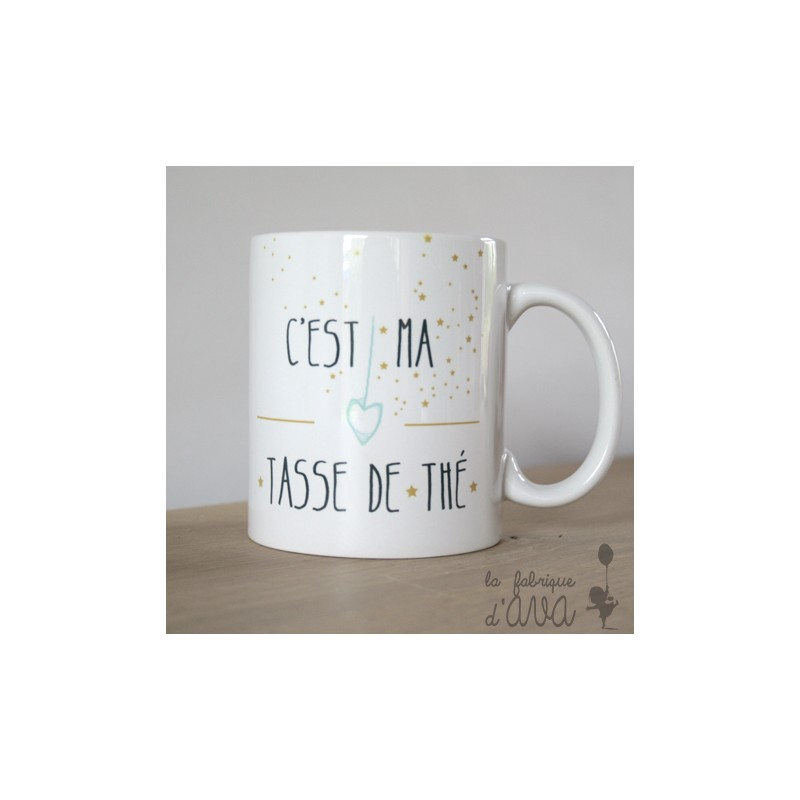 mug c 39 est ma tasse de th la fabrique d 39 ava. Black Bedroom Furniture Sets. Home Design Ideas